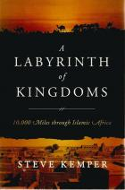 Front cover of A Labyrinth of Kingdoms by Steve Kemper