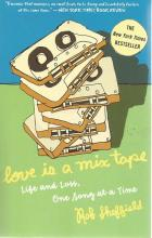 Front Cover of Love is a Mix Tape by Rob Sheffield