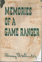 Front cover of Memories of a Game Ranger by Harry Wolhuter