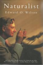 Front Cover of Naturalist by Edward O Wilson