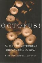 Front cover of Octopus! by Katherine Harmon Courage