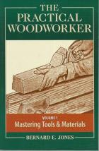 Front cover of The Practical Woodworker by Bernard E Jones