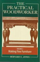 Front cover of The Practical Woodworker Volume 3 edited by Bernard E Jones