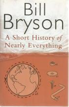 Front Cover of A Short History of Nearly Everything by Bill Bryson