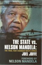 Front cover of The State vs. Nelson Mandela by Joel Joffe