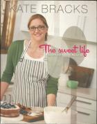 Front cover of The Sweet Life by Kate Bracks