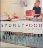 Front Cover of Sydney Food by Bill Granger