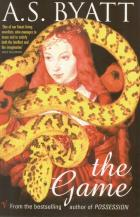 Front cover of The Game by A S Byatt