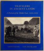 Front Cover of Travelers in Ancient Lands by Louis Vaczek and Gail Buckland