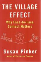 Front cover of The Village Effect by Susan Pinker