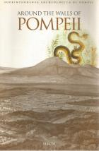 Front Cover of Around the Walls of Pompeii edited by Ciarallo and De Carolis