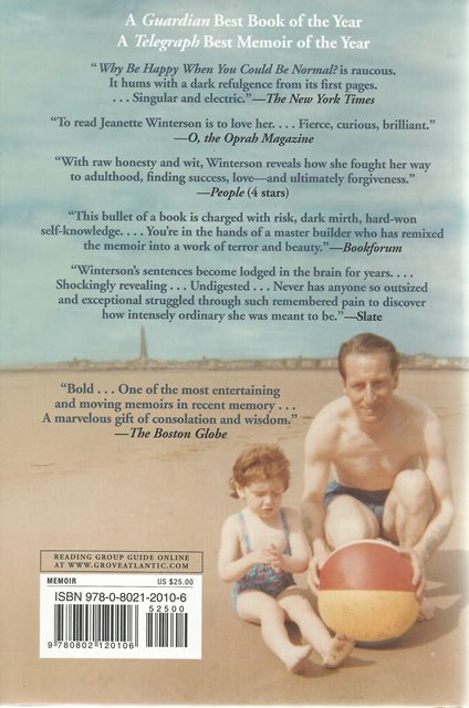 Back cover of Why Be Happy When You Could Be Normal by Jeanette Winterson
