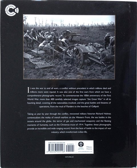 Back cover of The First World War in Photographs by Richard Holmes