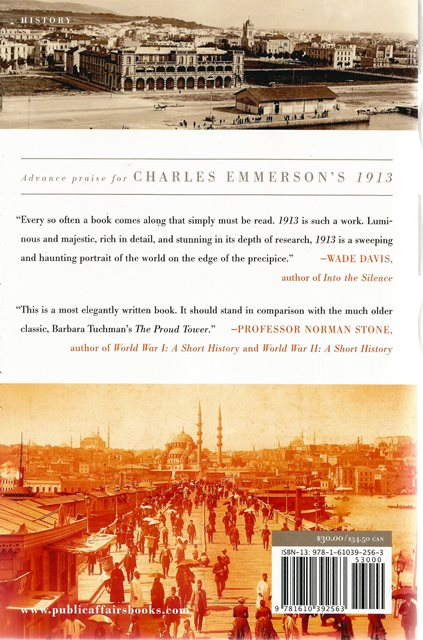 Back cover of 1913: In Search of the World Before the Great War by Charles Emmerson