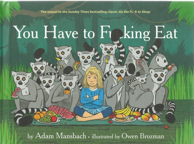 Front Cover of You Have to Fucking Eat by Adam Mansbach