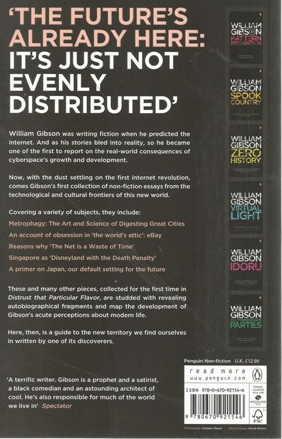 Back cover of Distrust That Particular Flavor by William Gibson