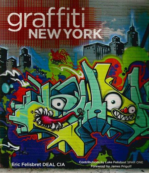 Front cover of Graffiti New York by Eric Felisbret