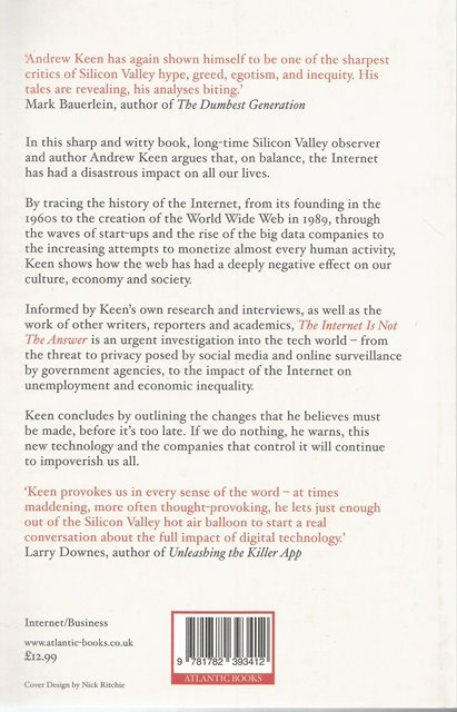 Back Cover of The Internet is not the Answer by Andrew Keen