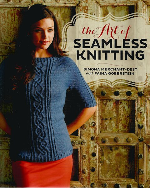 Front cover of The Art of Seamless Knitting by Merchant-Dest and  Goberstein