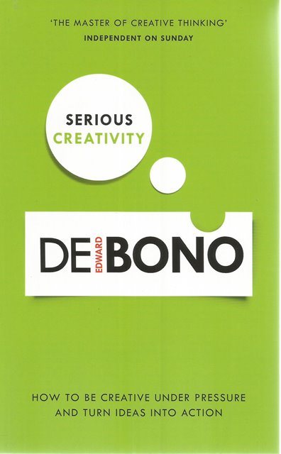 Front Cover of Serious Creativity by Edward de Bono