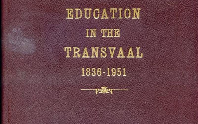 Front cover of The Development of Education in the Transvaal, 1836-1951 by A. K. Bot