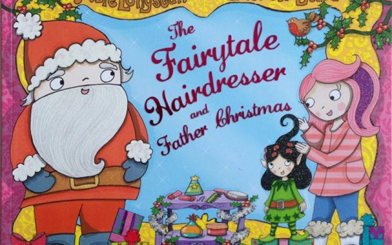 Front cover of The Fairytale Hairdresser and Father Christmas by Abie Longstaff