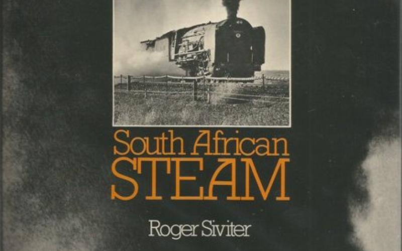 Front cover of Focus on South African Steam by Roger Siviter