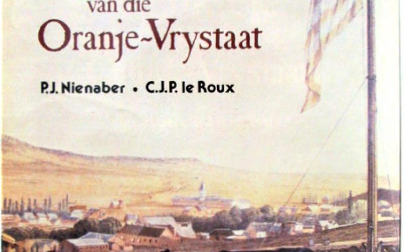Front cover of Monumente en Gedenktekens van die Oranje-Vrystaat by P.J. Nienaber; C.J.P. le Roux