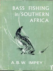 Front cover of Bass Fishing in Southern Africa by A. B. W. Impey