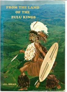 Front Cover of From the Land of The Zulu Kings by J. L. Smail