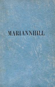 Front cover of Marianhill: A Study in Bantu Life and Missionary Effort by F. Schimlek