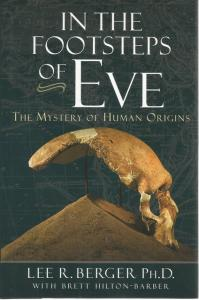 Front Cover of In the Footsteps of Eve by Lee R Berger
