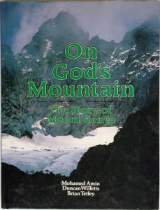 Front cover of On God's Mountain by Mohamed Amin, Duncan Willetts and Brian Tetley