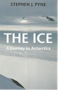 Front Cover of The Ice by Stephen J Pyne