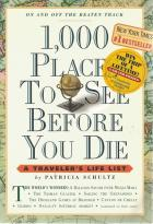 Front Cover of 1,000 Places to See Before You Die by Patricia Schultz