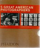 Front cover of 5 Great American Photographers by Phaidon Press