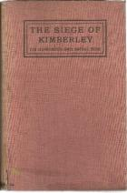 Front Cover of The Siege of Kimberley: Its Humorous and Social Side by T. Phelan