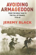 Front cover of Avoiding Armageddon by Jeremy Black