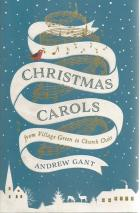 Front cover of Christmas Carols by Andrew Gant