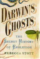 Front cover of Darwin's Ghosts by Rebecca Stott