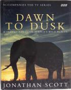 Front Cover of Dawn to Dusk by Jonathan Scott