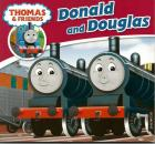 Front cover of Thomas & Friends: Donald and Douglas by W. Awdry