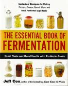 Front cover of  The Essential Book of Fermentation by Jeff Cox