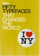 Front cover of Fifty Typefaces That Changed the World by John L Walters