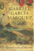 Front cover of The General in His Labyrinth by Gabriel Garcia Marquez