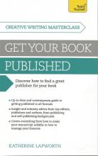 Front cover of Get Your Book Published by Katherine Lapworth