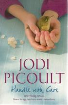 Front cover of Handle With Care by Jodi Picoult
