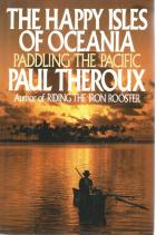 Front Cover of The Happy Isles of Oceania by Paul Theroux