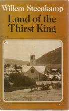 Front Cover of Land of the Thirst King by Willem Steenkamp
