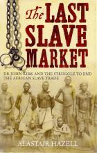 Front cover of The Last Slave Market by Alastair Hazell